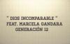 Dios Incomparable - Feat. Marcela Gandara - Generación 12 ( Letras ).mp4