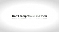Todd White - Dont compromise the truth.3gp