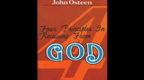John Osteens 4 Principles in Receiving from God