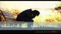 ADEUS A SOLIDO EDNALDO MENDES