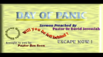 DAY OF PANIC  Sermon By Pastor Dr David Jeremiah