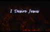 Hillsong  I Desire Jesus