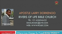 apostle larry dorkenoo frustrating the rgace on our lives sun 13 mar 2016.flv
