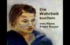 Die Wahrheit suchen (Hans Peter Royer).flv