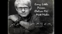 Every Little Prison (Deliver Me) - Matt Maher.flv