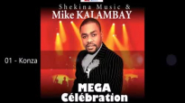 Mike Kalambay & Shekina Music — Mega Celebration.flv