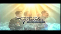 Your Time For Miracles with Bishop Clarence McClendon  January 27, 2015