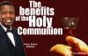 The benefits of the Holy Communion - Pastor Enoch Adeboye.mp4