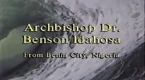 Archbishop Benson Idahosa_God's Cure For Your Crisis.mp4