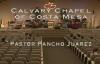 Calvary Chapel Costa Mesa en Español Pastor Pancho Juarez 36