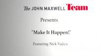 Video 1 of 5 Nick Vujicic's Make it Happen!.flv