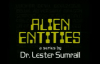 78 Lester Sumrall  Alien Entities II Pt 5 of 23 The Origin of Alien Entities