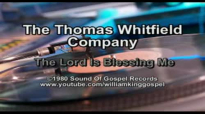 TheThomas Whitfield Company - The Lord Is Blessing Me (Vinyl 1980).flv