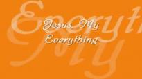 Jesus, My Everything (Matt Maher).flv