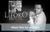 Lifoko Du Ciel - Plein Succès à Jésus (album complet).mp4