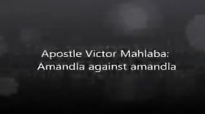 Ps V Mahlaba  Amandla against amandla Gods Army