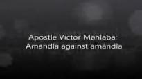 Ps V Mahlaba  Amandla against amandla Gods Army