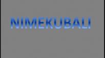 Nimekubali Bwana- LABAN OCHUKA.mp4
