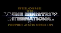 Prophet Austin Moses  Give Your Heart To God