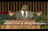 Medicine And Magnetism Pastor Walter L Pearson Jr.