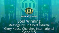 Soul Winning Audio Prt 1  Dr Albert Odulele  Academy Class