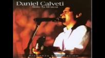 Daniel Calveti-Estar contigo,Cristo.mp4