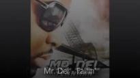 Mr. Del - Fallin.flv