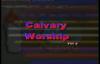 Calvary Worship - Sis Vision Ezenwakwo Pt 4