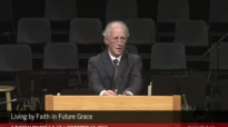 Living by Faith in Future Grace  John Piper