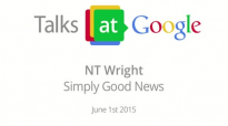 NT Wright_ Simply Good News _ Talks at Google.mp4