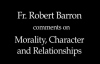 Bishop Barron on Morality, Character, and Relationships.flv