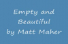 Matt Maher Empty and Beautiful.flv