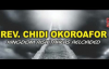 Rev. Chidi Okoroafor - Kingdom Risk Takers Reloaded - Latest 2018 Nigeria gospel.mp4