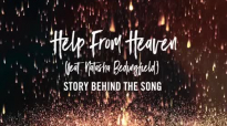 Matt Redman - Help From Heaven (Song Story) ft. Natasha Bedingfield.mp4