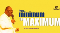 From minimum to MAXIMUM By Arch. Duncan Williams.mp4