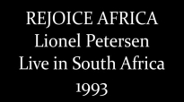 Lionel Petersen- Rejoice Africa (Full) (1993).mp4