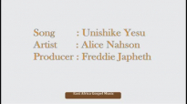 UNISHIKE YESU - ALICE Nahson NEW TANZANIA GOSPEL MUSIC 2014.mp4