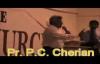 Sermon Pastor P C Cherian Part 3 of 3