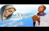 Bro. Stephen Okiche - Sancta MariaHoly Mary - Nigerian Gospel Music.mp4