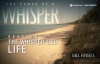 The Power of a Whisper Group Bible Study by Bill Hybels.flv