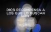 Dios recompensa a los que le buscan - Primera Parte - Danilo Montero - 25 Marzo .mp4