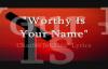 Worthy is YOUR name Charles Jenkins lyrics.flv