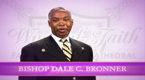 Bishop Dale Bronner - Surviving Captivity.mp4