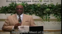 Slaying the Giant of Guilt - 8.19.12 - West Jacksonville COGIC - Bishop Designee Gary L. Hall Sr.flv
