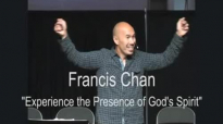 Fransic Chan Experiencing the Presence of Gods Spirit  Fransic Chan 2015