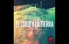 El Cielo Y La Tierra - Julio Melgar.mp4