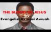 The Blood of Jesus by Evangelist Akwasi Awuah