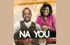 Na YOU! - Dusin Oyekan & Kim Burrell.flv