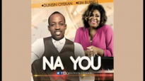 Na YOU! - Dusin Oyekan & Kim Burrell.flv