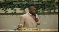 Divine Purpose - 2.16.14 - West Jacksonville COGIC - Elder Gary L. Hall Sr.flv